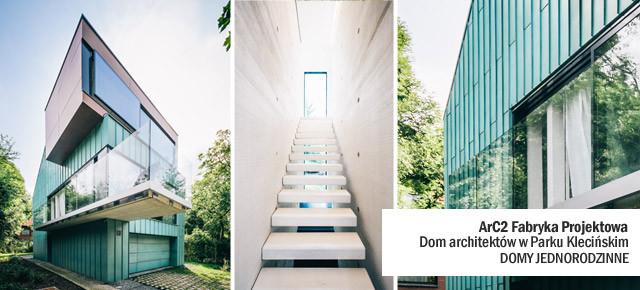 Dom architektów w Parku Klecińskim - ArC2 Fabryka Projektowa