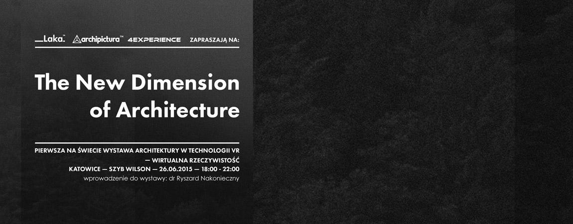 Wystawa The New Dimension of Architecture - Promocja architektury reaktywnej