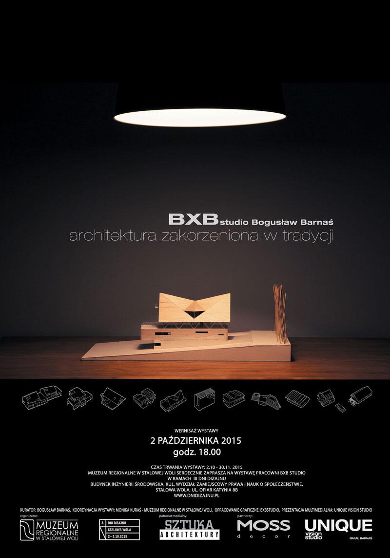 Architektura Zakorzeniona w Tradycji - Wystawa pracowni BXBstudio