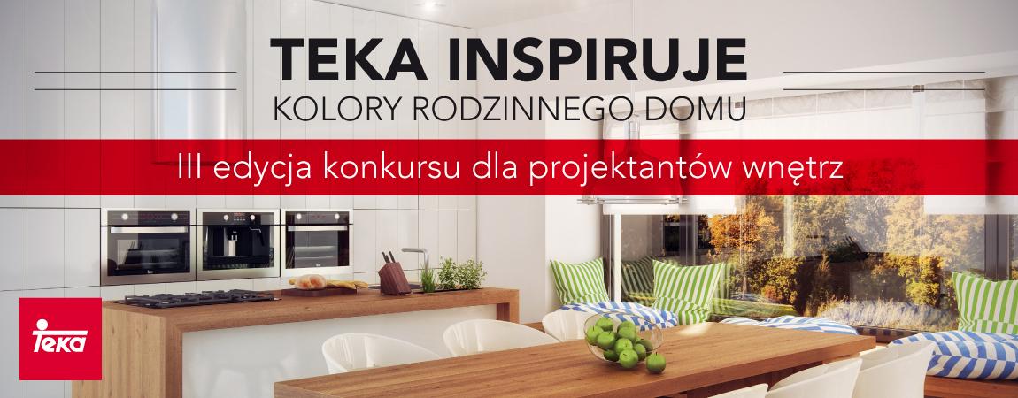 """III Edycja konkursu """"TEKA Inspiruje""""- Kolory rodzinnego domu"""