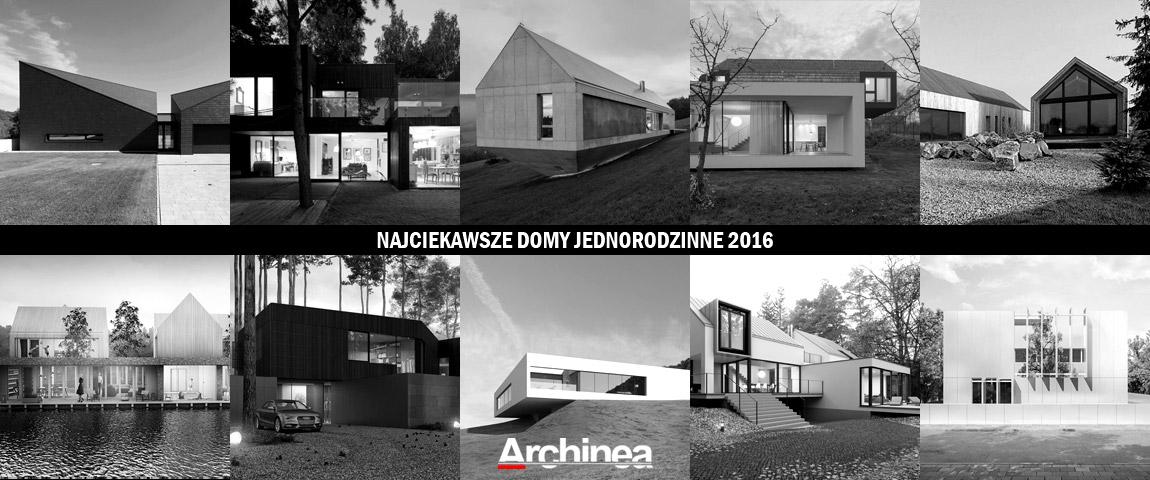 Najciekawsze projekty domów 2016 roku!