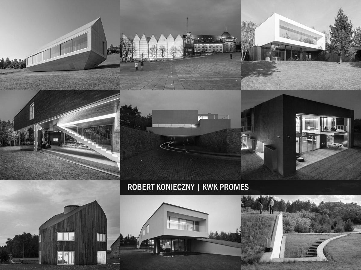 Robert Konieczny | KWK Promes - Wybrane projekty