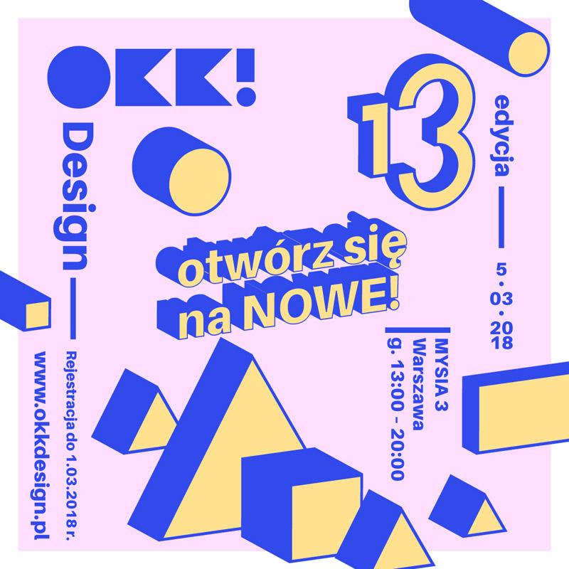 13. Edycja OKK! design | 5 Marca, Mysia 3, Warszawa