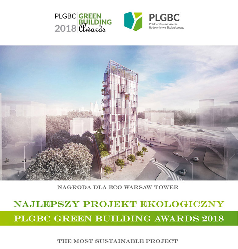 Nagroda PLGBC Green Building Awards 2018 dla Eco Warsaw Tower projektu BXBstudio