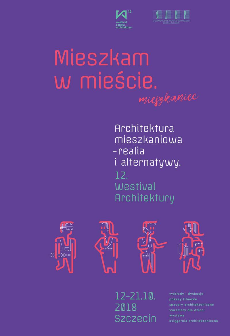 12. Westival Architektury | Architektura mieszkaniowa - realia i alternatywy