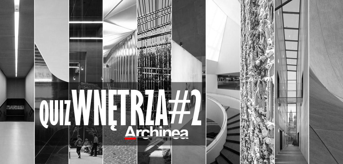 quizWNĘTRZA#2 – Czy rozpoznasz znane budynki na podstawie ich wnętrz?