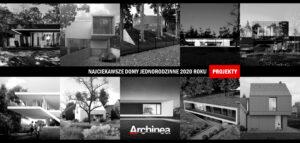 10 Najciekawszych projektów domów jednorodzinnych 2020 roku!