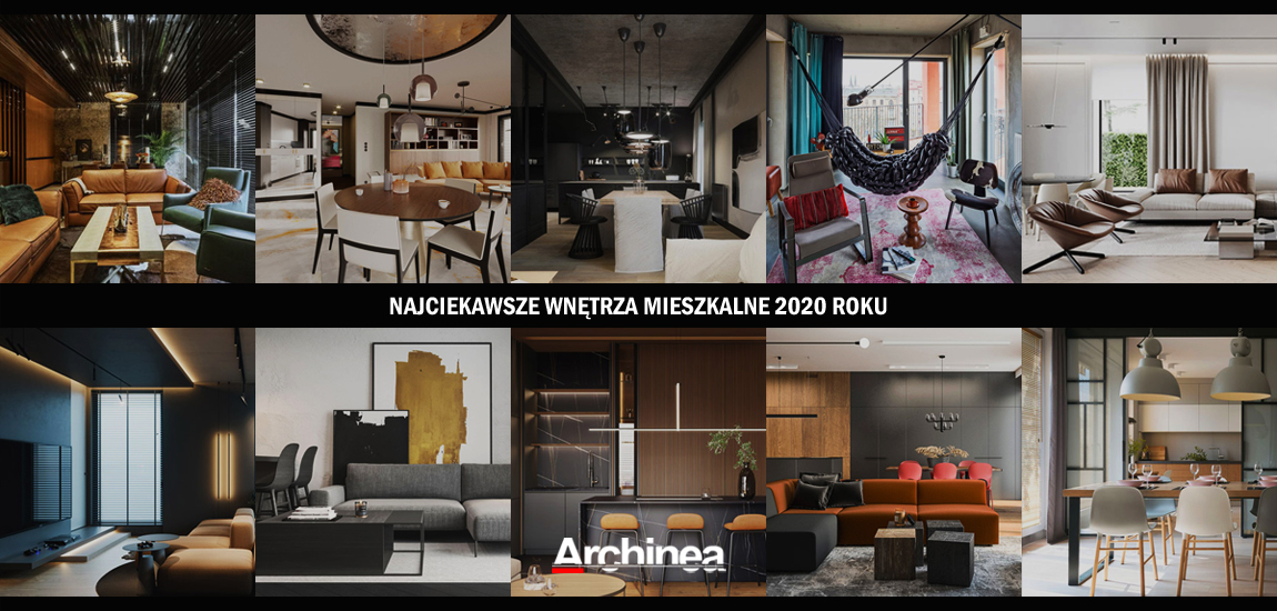 Najciekawsze wnętrza mieszkalne 2020 roku!